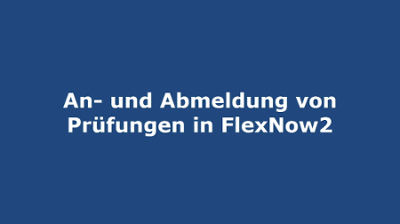 Introductory video to FlexNow (German)