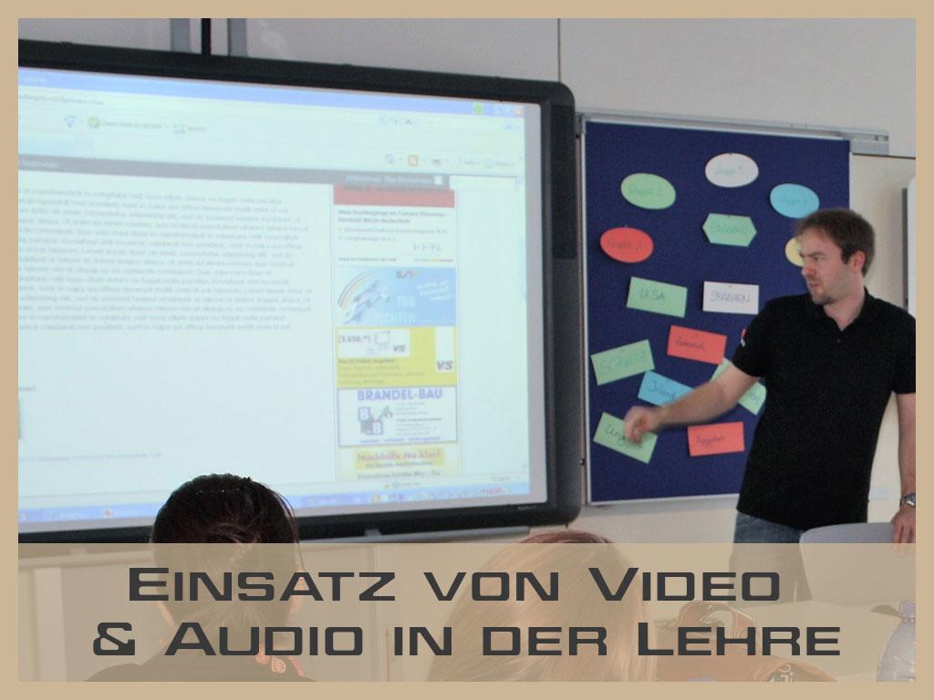 Einsatz von Video und Audio in der Lehre