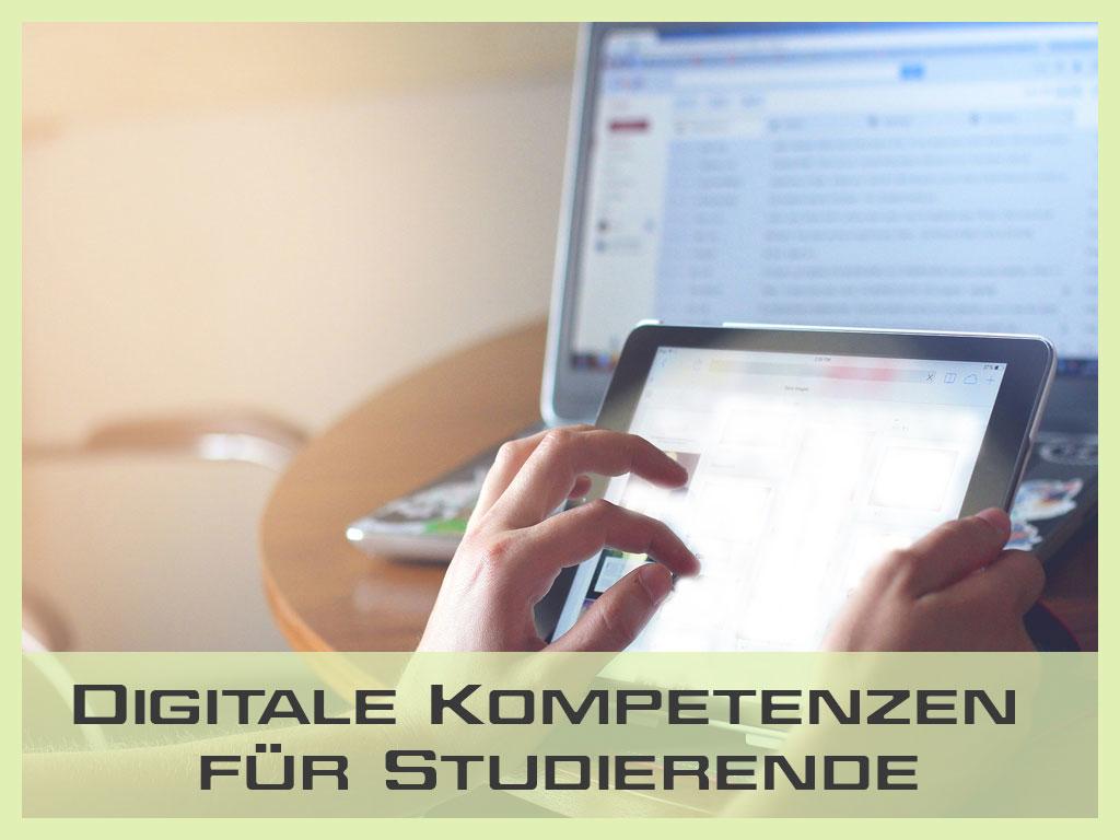 Digitale Kompetenzen für Studierende