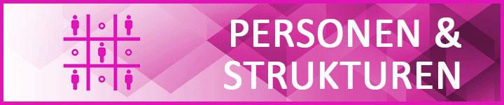 Personen & Strukturen