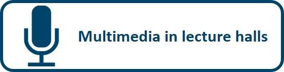 Multimedia in lecture halls
