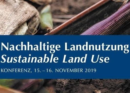 Konferenz Nachhaltige Landnutzung – Sustainable Land Use